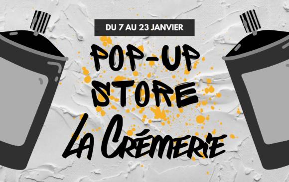 Pop-up store La Crémerie