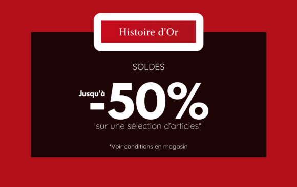 SOLDES - HISTOIRE D'OR