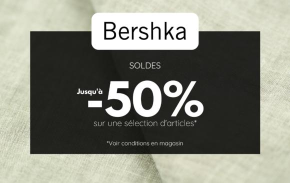 SOLDES - BERSHKA